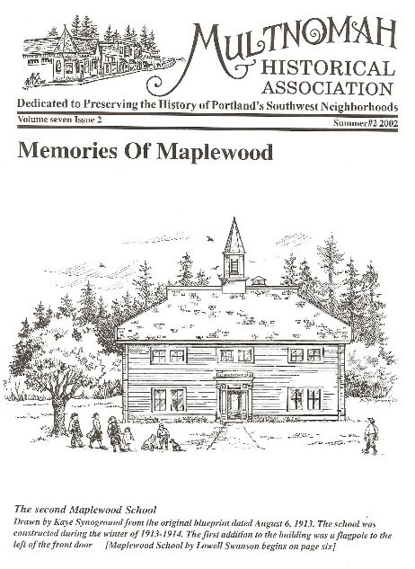 Old Maplewood School featured on the cover of the Multnomah Historical Association newsletter, summer #2 2002