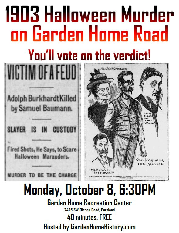 1903 Halloween Murder on Garden Home Road