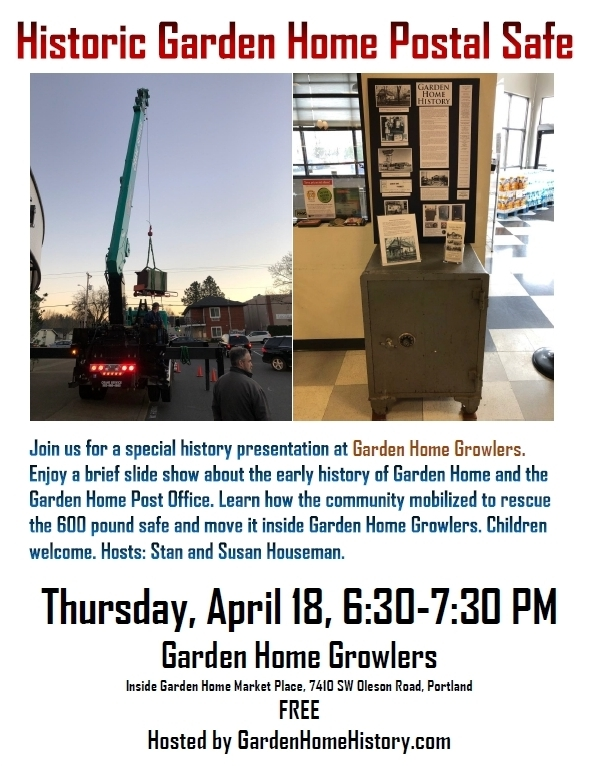 Join Us Thursday, April 18 At 6:30 PM At Garden Home Growlers (inside Garden  Home Market Place) For A Presenation About Early Garden Home History And  The ...