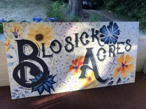 Blosick Acres sign painted by Michelle Middlebrooks